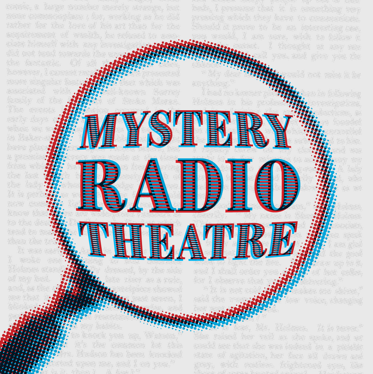 Mystery Radio Theatre - magnifying glass graphic