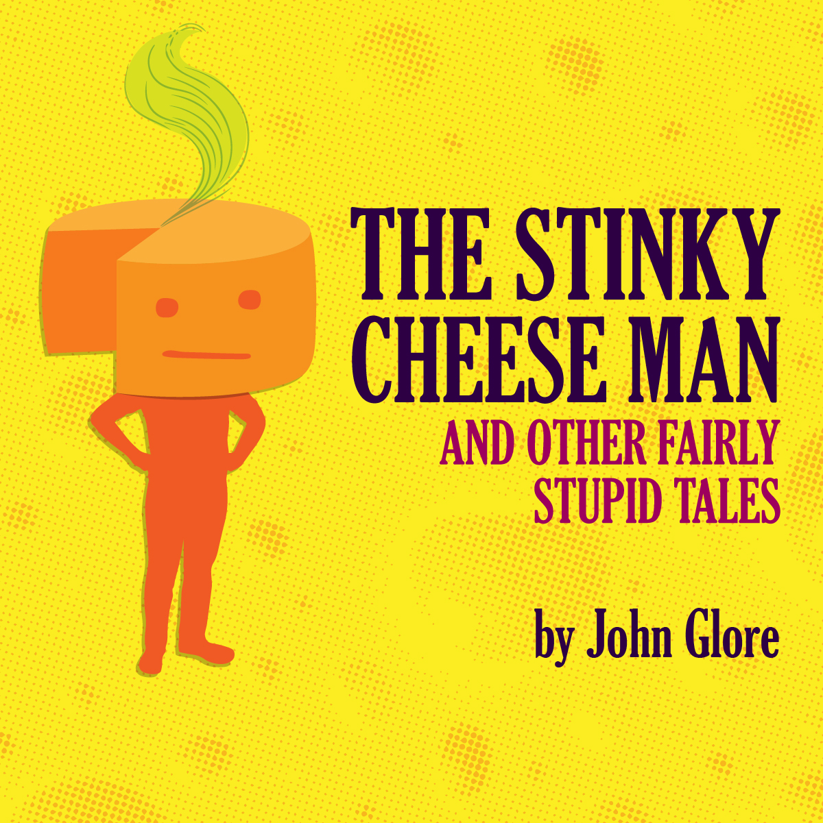 Stinky Cheese Man Graphic